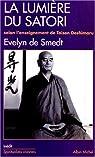La Lumière du Satori : Commentaire du Komyo Zo Zanmai, suivant l'enseignement de Maître Taisen Deshimaru par Smedt
