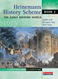 img - for Heinemann History Scheme Book 2: The Early Modern World book / textbook / text book