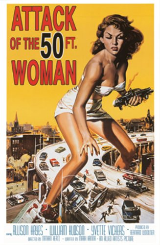 Attack of the 50 Foot Woman - Movie Poster Art Print