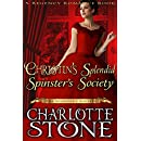 Christin's Splendid Spinster's Society (The Spinster's Society) (A Regency Romance Book)