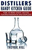 Distillers Handy Kitchen Guide, Trevor Hill, 1484054245