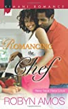 img - for Romancing the Chef (New Year, New Love) book / textbook / text book