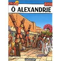 ALIX T.20 : Ô ALEXANDRIE