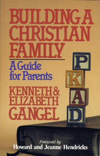 Building a Christian Family: A Guide for Parents