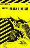 Black Like Me, Cliffs Notes Staff, 0822002450