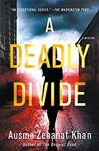 A Deadly Divide: A Mystery (Rachel Getty and Esa Khattak Novels Book 5)