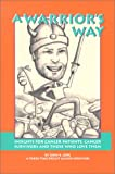 A Warrior's Way, John Cope, 0967828422