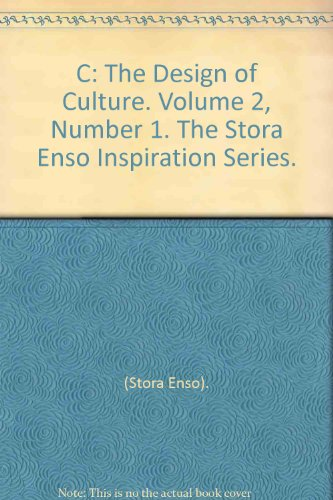 c-the-design-of-culture-volume-2-number-1-the-stora-enso-inspiration-series