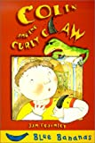Colin and the Curly Claw, Jan Fearnley, 0778708861