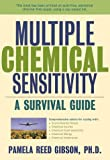 Multiple Chemical Sensitivity: A Survival Guide