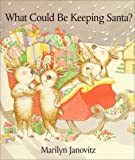 img - for What Could Be Keeping Santa?hc book / textbook / text book