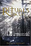 Rituals for Life, Brenda Knight, 1593371969