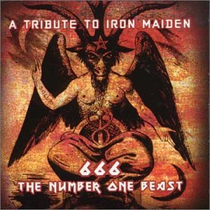 666 The Number One Beast: A Tribute To Iron Maiden (Maiden Collection Iron)