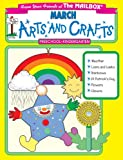 March Monthly Arts and Crafts, The Mailbox Books Staff, 1562343920