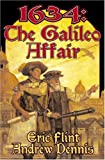 1634: The Galileo Affair (Ring of Fire Series)
