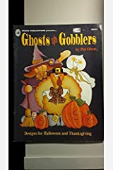 Ghost and Gobblers : Designs for Hallowen and Thanksgiving