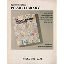 Supplement to: The Pc-Sig Library : A Guide to Quality Shareware for the IBM-PC and Compatibles