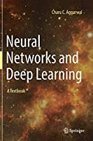 Neural Networks and Deep Learning: A Textbook Front Cover