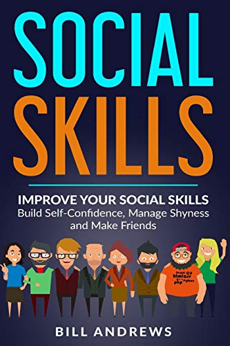 Pdf Transportation Social Skills: Improve Your Social Skills- Build Self-Confidence, Manage Shyness & Make Friends (Social Skills, Social Anxiety Series- Part 1)