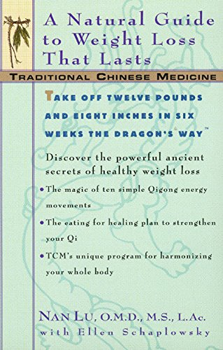 TCM: A Natural Guide to Weight Loss That Lasts (Traditional Chinese Medicine)