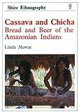 Cassava and Chica, Linda Mowat, 0747800081