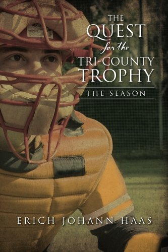 Download The Quest for the Tri-County Trophy: The Season (Volume 2) pdf epub