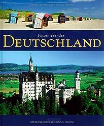 Faszinierendes DEUTSCHLAND - Ein Bildband mit über 120 Bildern - FLECHSIG Verlag