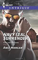 Navy SEAL Surrender (Harlequin Intrigue\Texas Family Reckonin)