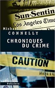 """Afficher """"CHRONIQUES DU CRIME : ARTICLES DE PRESSE (1984-1992)"""""""