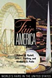 Fair America, Robert W. Rydell and John E. Findling, 1560989688