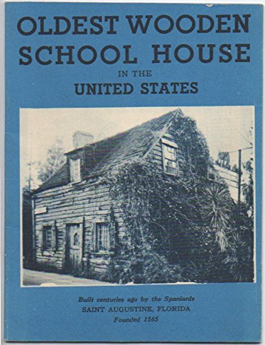 Oldest Wooden School House in the United States. Built Centuries Ago by the Spaniards. Saint Augustine, ()