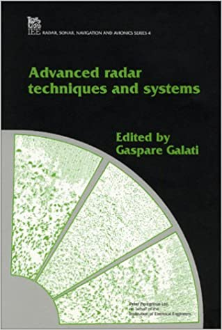 Advanced Radar Techniques and Systems (Electromagnetics and Radar)