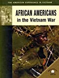 African Americans in the Vietnam War, Jonathan Sutherland and Diane Canwell, 0836857720