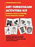 Art Curriculum Activities Kit : Intermediate Level, Grades 5-8, Reuther, Barbara M. and Fogler, Diane, 0130471844