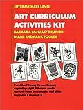Art Curriculum Activities Kit : Intermediate Level, Grades 5-8, Reuther, Barbara M. and Fogler, Diane, 0130471844