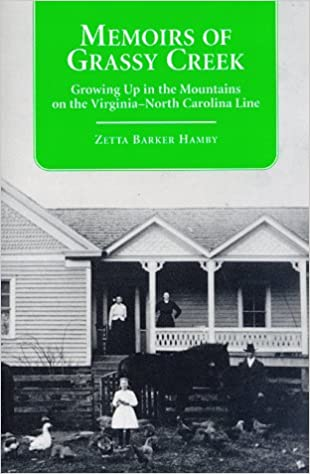 Memoirs of Grassy Creek: Growing Up in the Mountains of the North Carolina-Virginia Line (Contributions to Southern Appalachian Studies)