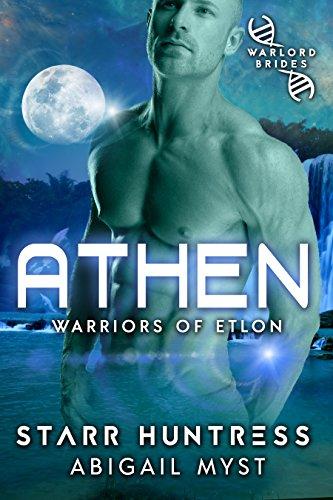 Athen: Warlord Brides (Warriors of Etlon Book 1)