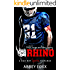 RHINO: A Bad Boy Sports Romance (With FREE Bonus Novel OFFSIDE!)