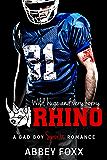 RHINO: A Bad Boy Sports Romance (With FREE Bonus Novel OFFSIDE!)
