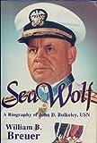 Sea Wolf, William B. Breuer, 0891413359