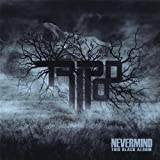 Nevermind This Black Album by Tripod (2012-05-04)