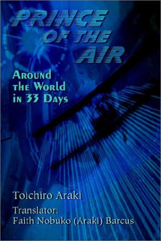 Download Prince of the Air: Around the World in 33 Days ebook