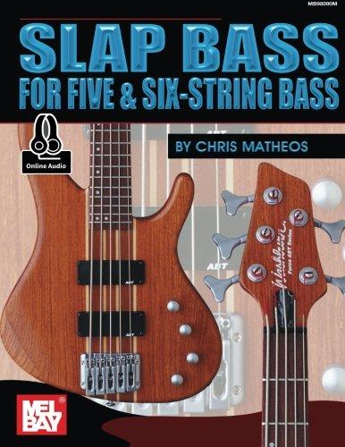 (Slap Bass for Five & Six-String Bass)
