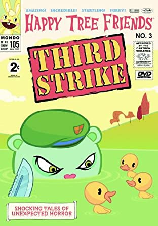 Happy Tree Friends - Vol  3 -Third Strike! [DVD]: Amazon co