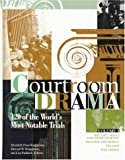 img - for Courtroom Drama 120 of the World's Most Notable Trials (Volumes 1-3) book / textbook / text book