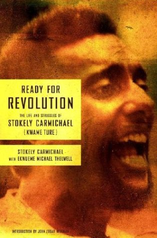 Download Ready for Revolution: The Life and Struggles of Stokely Carmichael (Kwame Ture) pdf epub