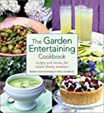 img - for The Garden Entertaining Cookbook: Recipes and Menus for Casual Dining Outdoors book / textbook / text book