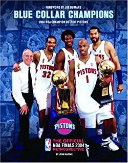 low priced 7609d 9b352 Blue Collar Champions  2004 NBA Champion Detroit Pistons  The Official NBA  Finals 2004…