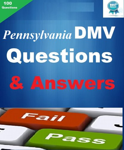 The Pennsylvania DMV Driver Test Q&A