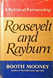 img - for Roosevelt and Rayburn;: A political partnership book / textbook / text book
